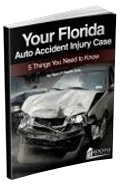 Your Florida Auto Accident Injury Case 5 Things You Need to Know