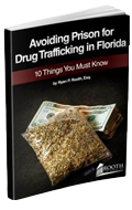 Avoiding Prison for Drug Trafficking in Florida 10 Things You Must Know